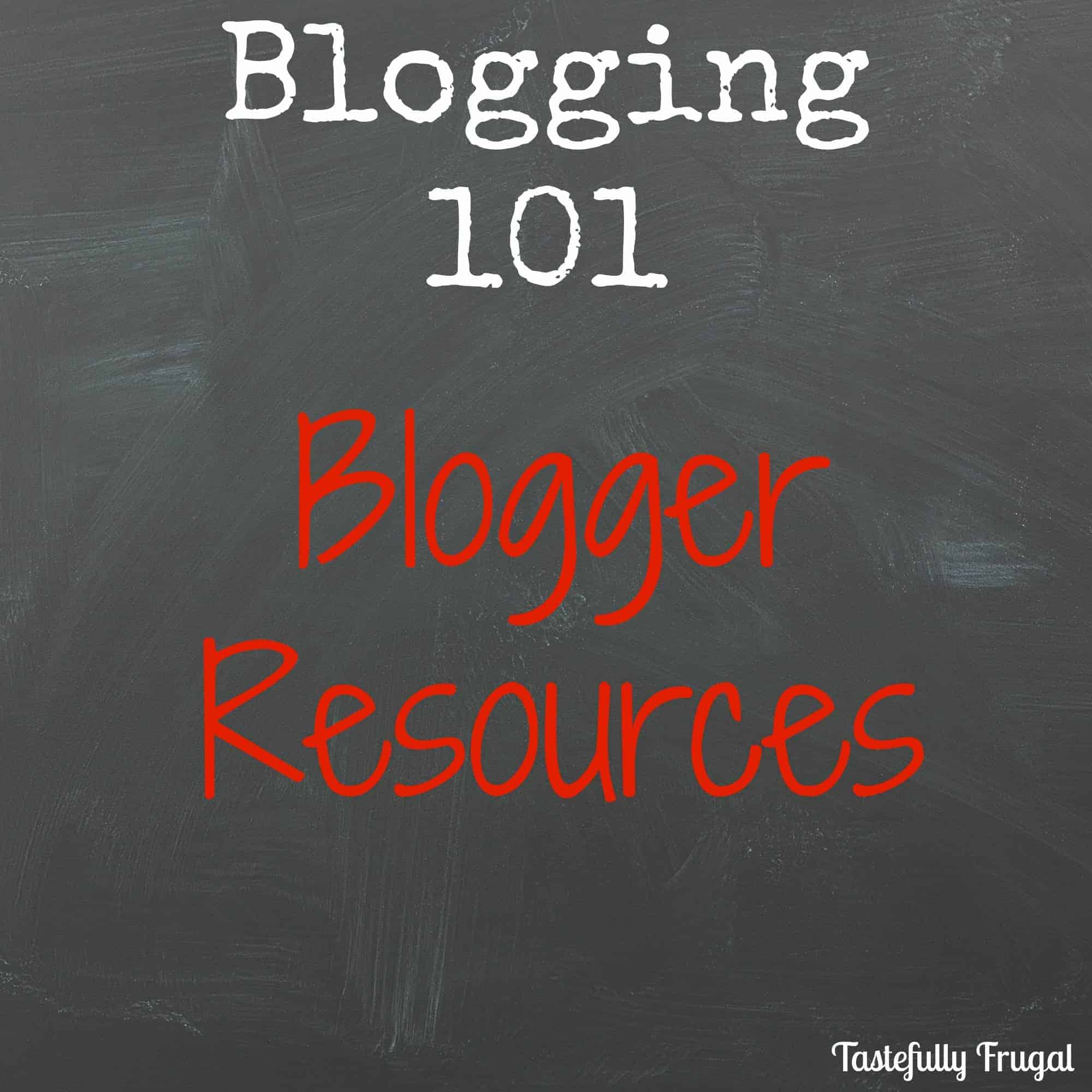 Blogging 101: Blogger Resources