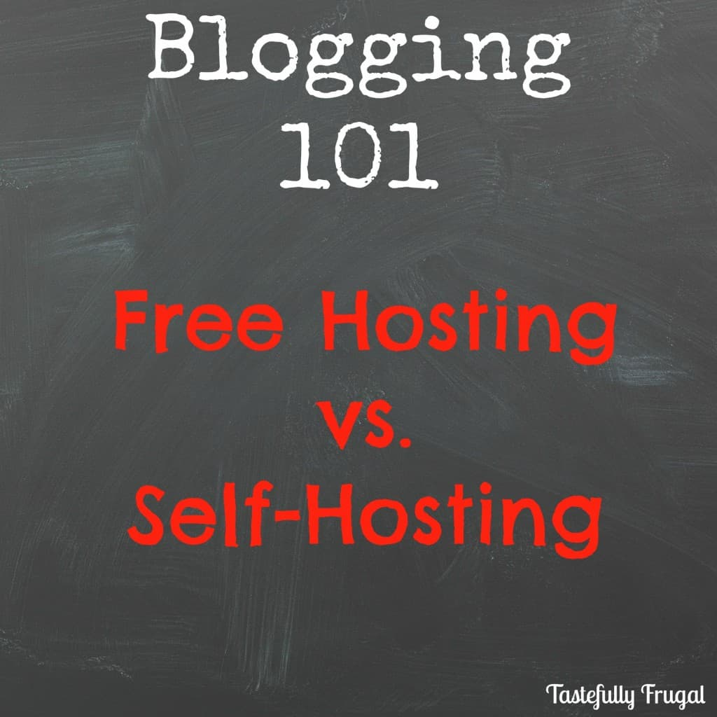 Blogging 101: Free Hosting vs. Self-Hosting. How to pick which route is best for you and your blog.
