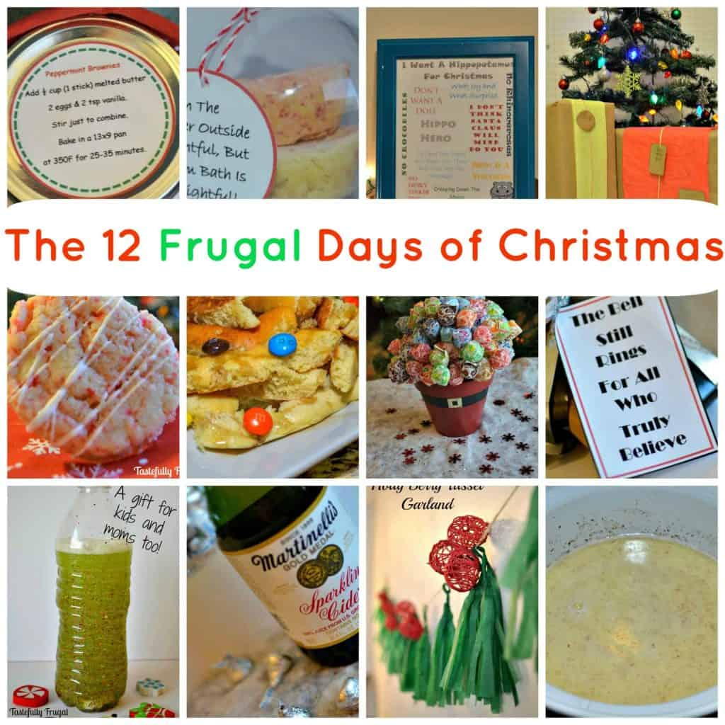 The 12 Frugal Days of Christmas. Gifts, Recipes, Crafts and Decor that won't break the bank!