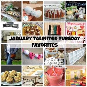 January Talented Tuesday Favorites