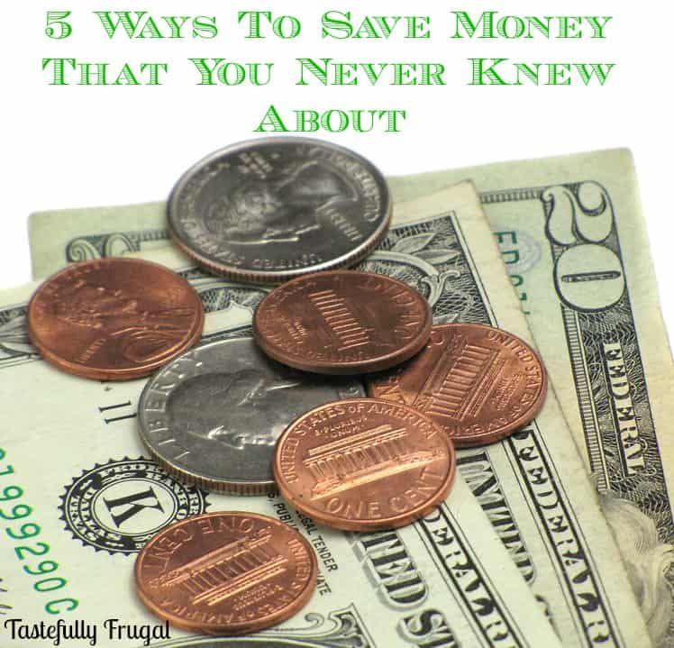 5 Ways To Save Money That You Never Knew About