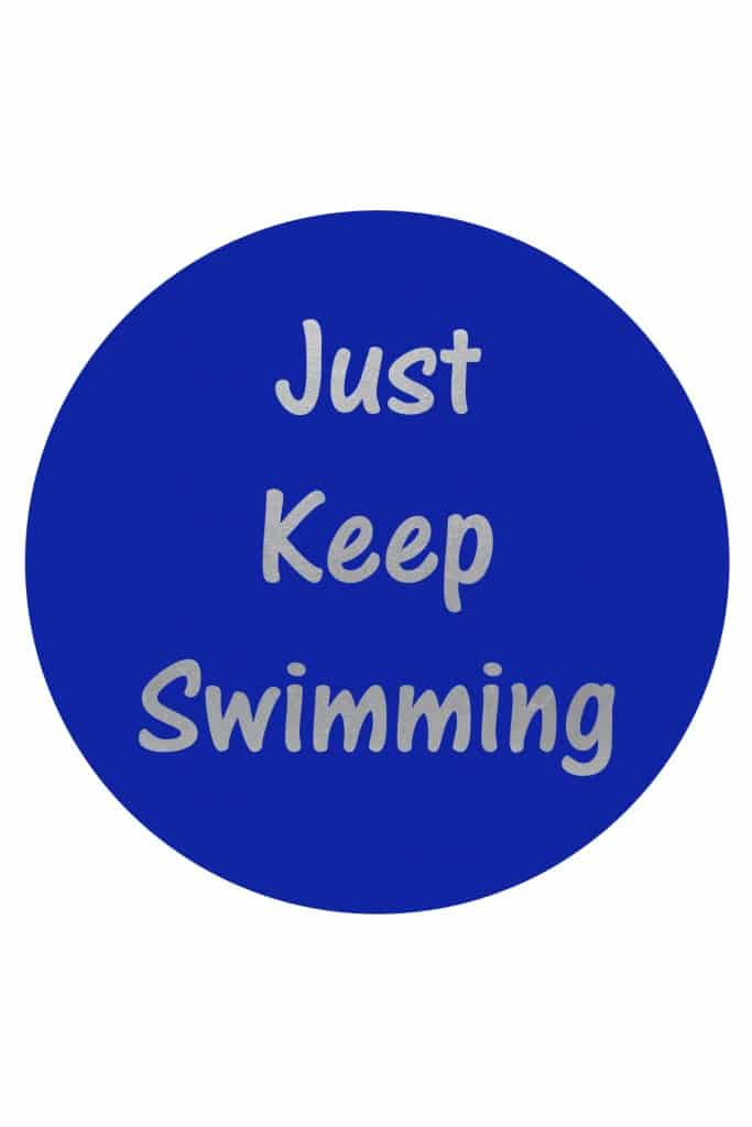 Just Keep Swimming FREE Printable tastefullyfrugal.org for Creative Ramblings