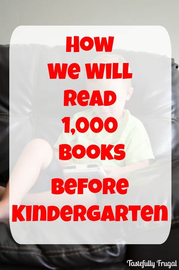 How We Will Read 1,000 Books Before Kindergarten#ad #Back2SchoolReady #CollectiveBias @walmart
