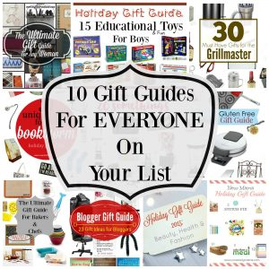 10 Gift Guides For EVERYONE On Your List