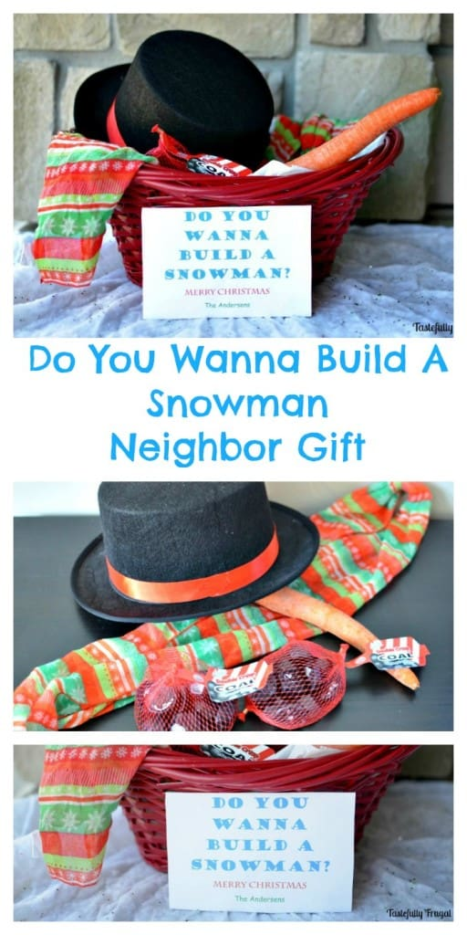 Do You Wanna Build A Snowman Neighbor Gift | Tastefully Frugal