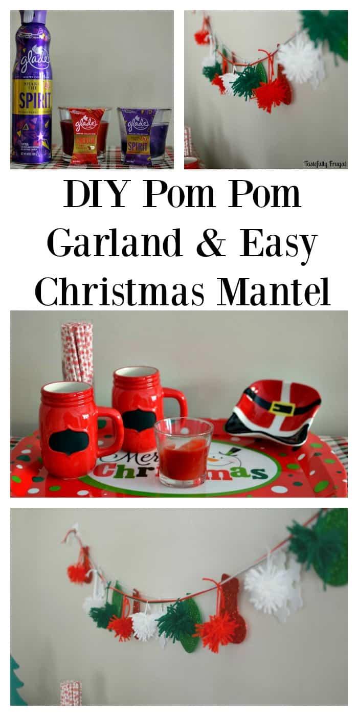 Diy Pom Pom Garland And Easy Christmas Mantle Tastefully Frugal