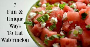 7 Fun & Unique Ways To Eat Watermelon | Tastefully Frugal #ad #Guides4eBay