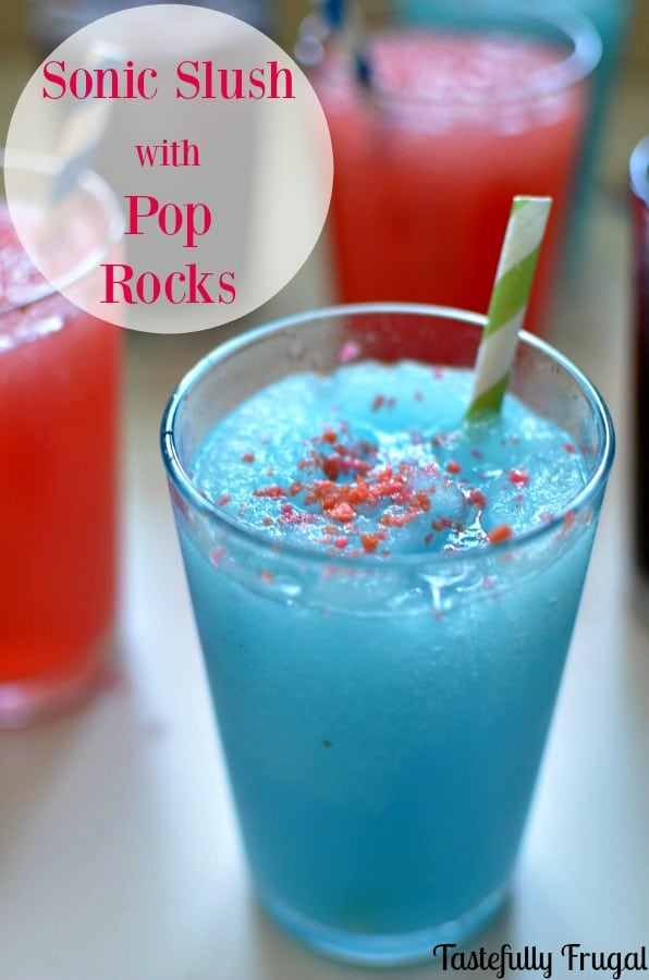 Copy Cat Sonic Slush with Pop Rocks   Tastefully Frugal