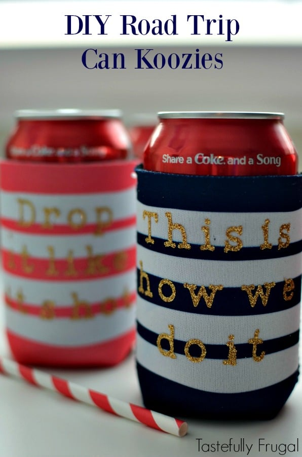 DIY Road Trip Can Koozies: Keep your drinks cool and hip with this 5 minute craft | Tastefully Frugal AD #ShareTheLyrics