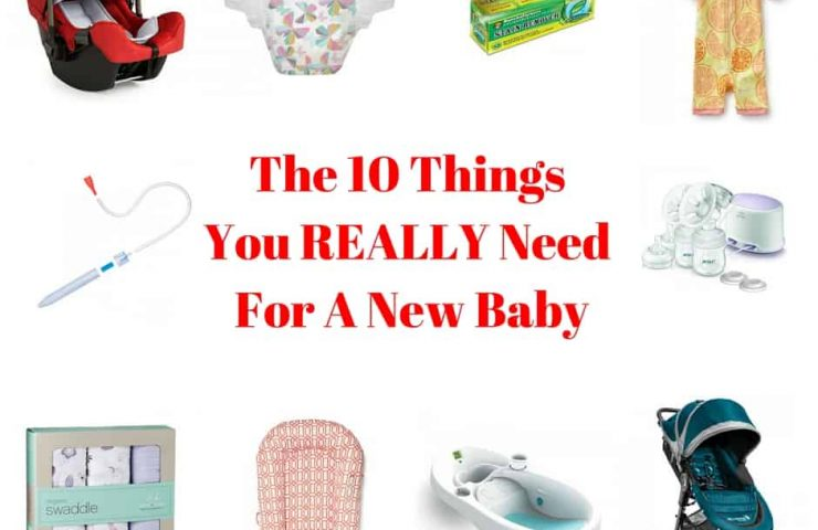 The 10 Things You Really Need For A New Baby