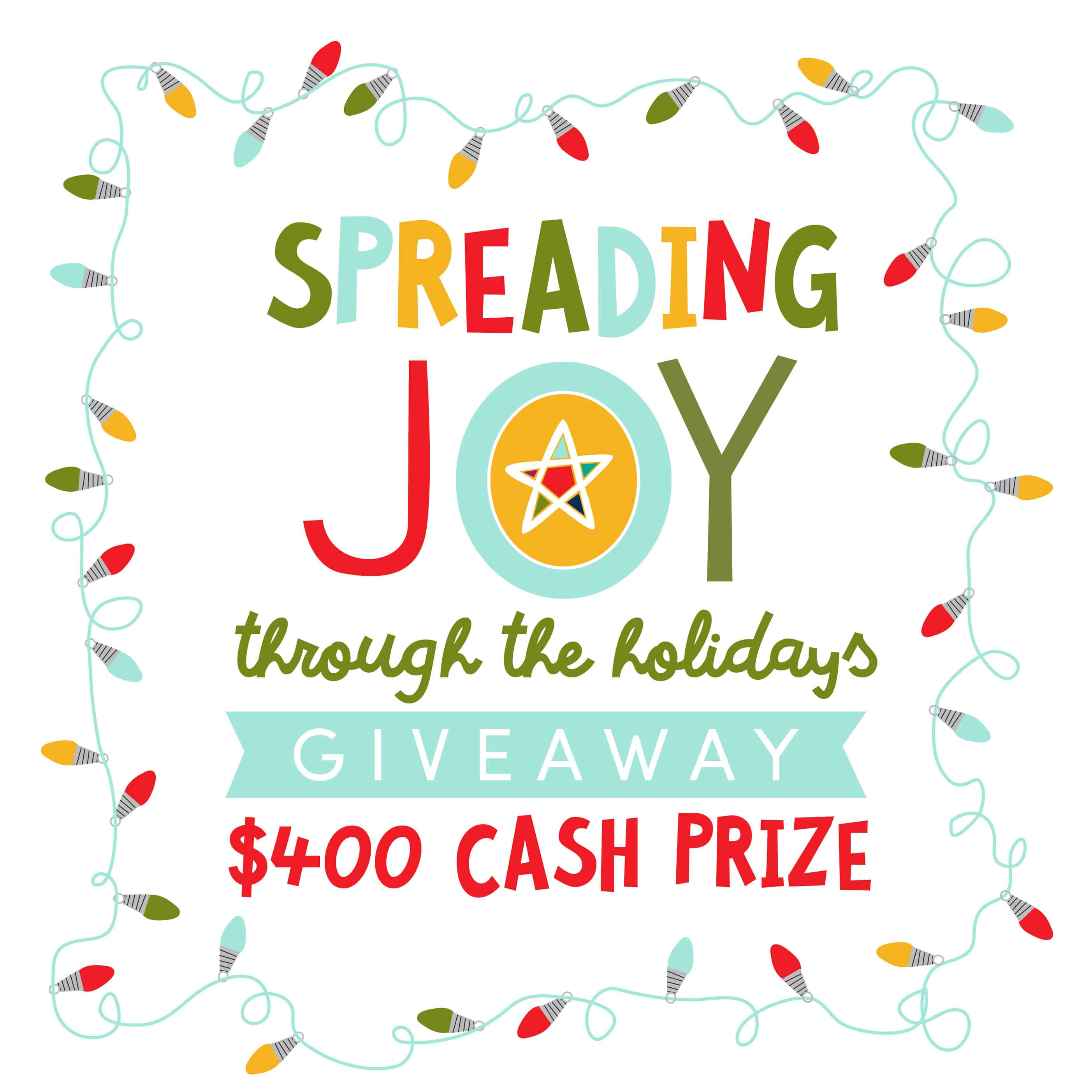 Spread Joy $400 Cash Giveaway