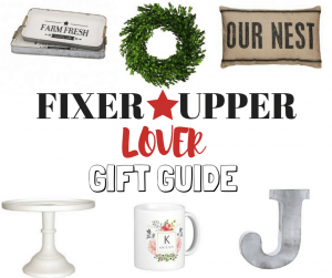 Fixer Upper Gift Guide: Gifts for the Fixer Upper Lover | Tastefully Frugal