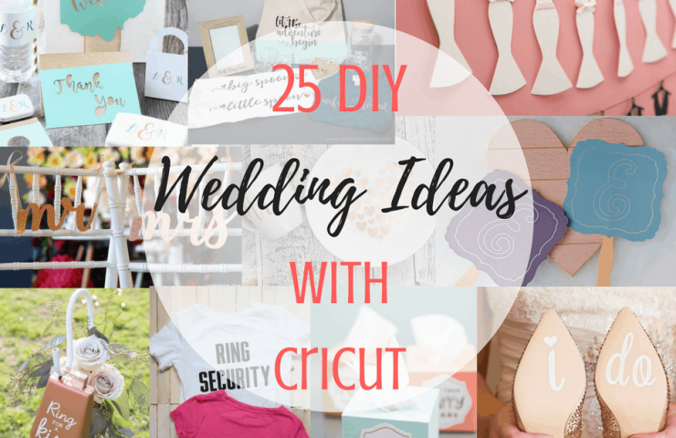 25 DIY Wedding Ideas With Cricut