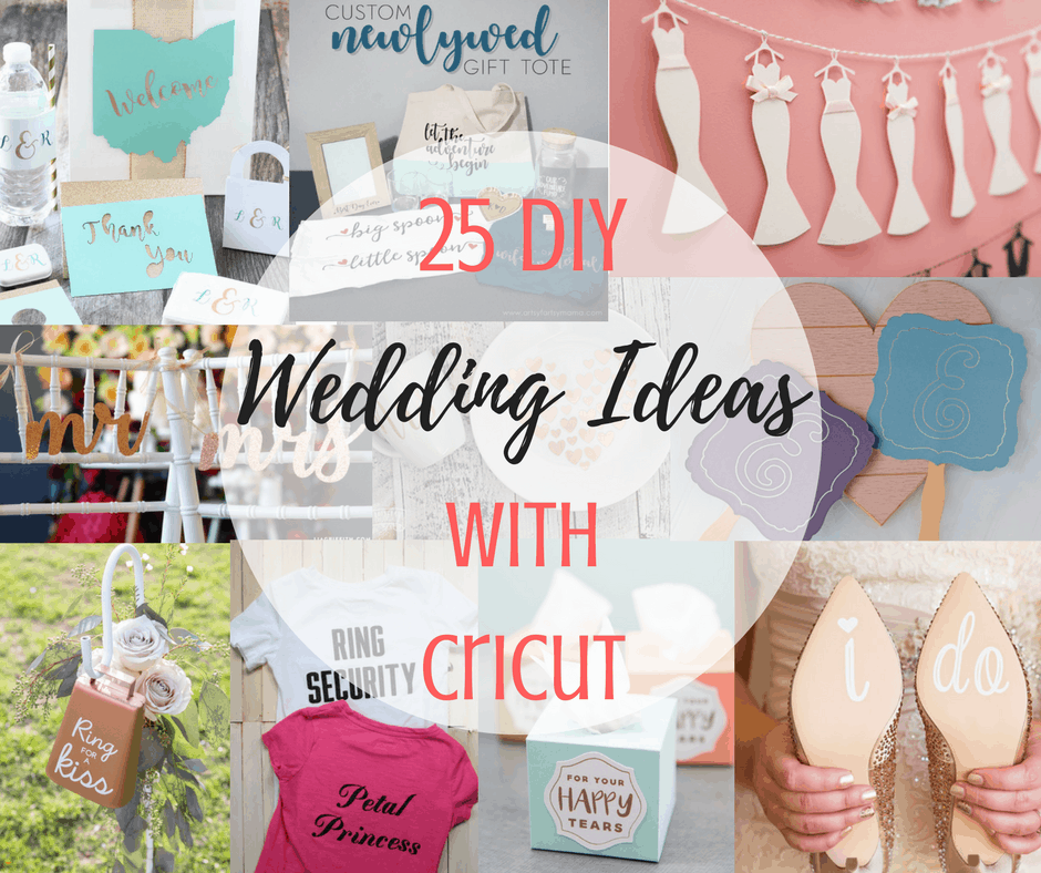 25 DIY Wedding Ideas With Cricut
