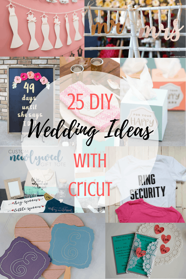 25 Diy Wedding Ideas With Cricut Tastefully Frugal