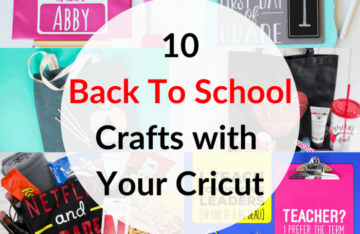 10 Back To School Crafts With Your Cricut