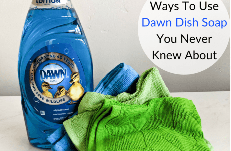 5 Ways To Use Dawn Dish Soap You Never Knew About
