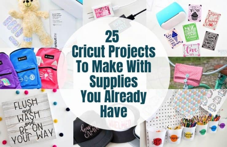 25 Cricut Projects You Can Make With Supplies You Already Have